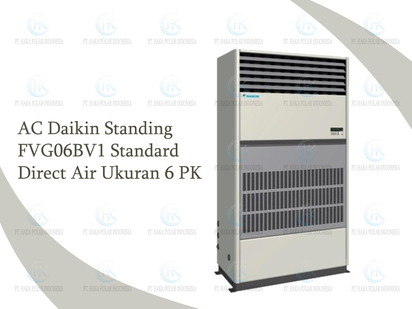 AC Daikin Package FVG06BV1 6 PK Floor Standing Standard Direct Air