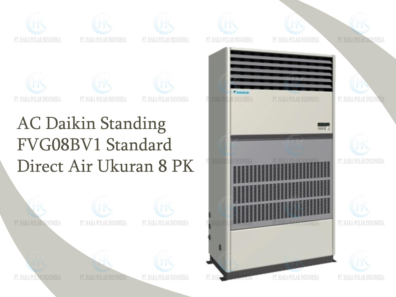 AC Daikin Package FVG08BV1 8 PK Floor Standing Standard Direct Air