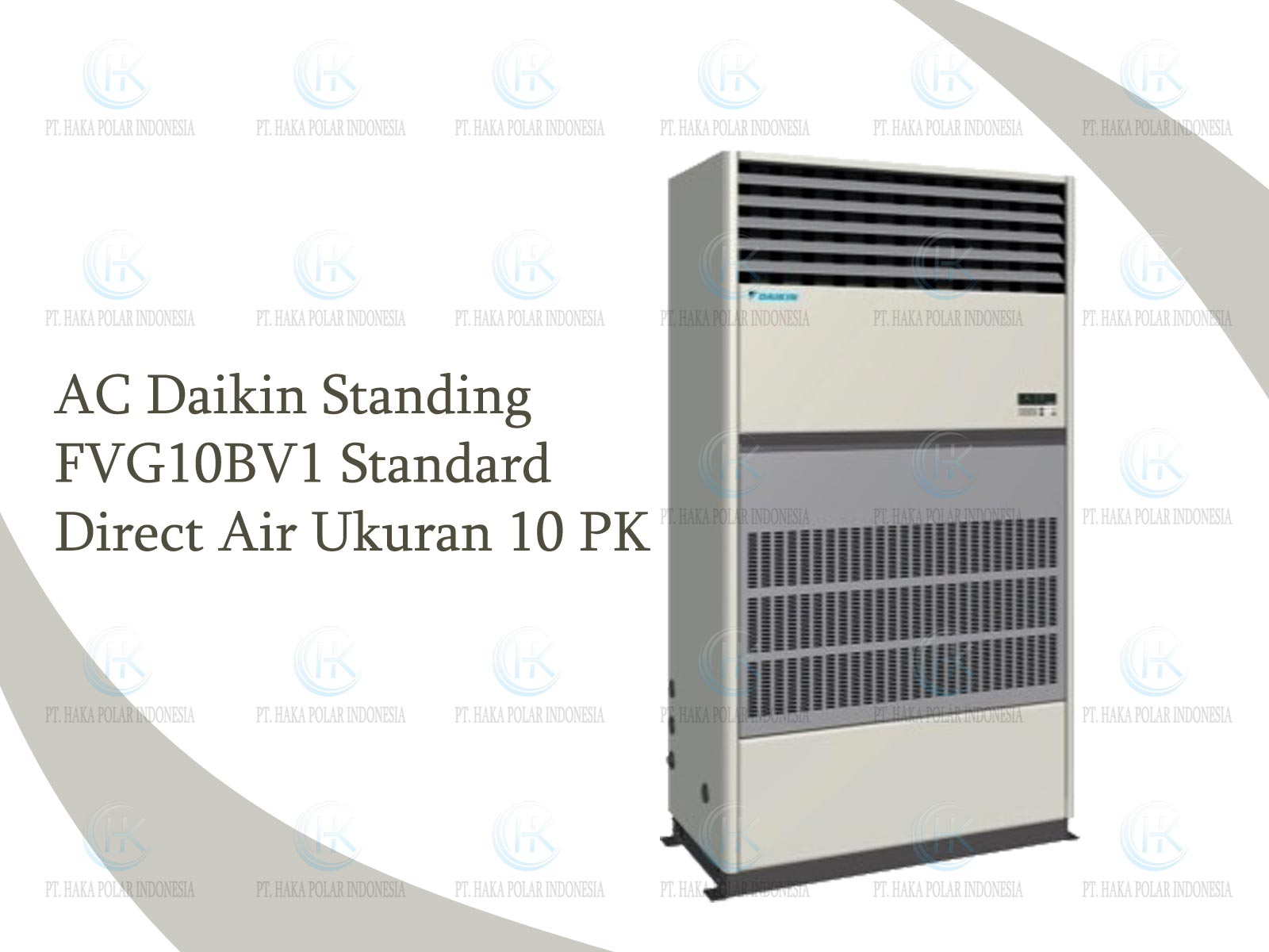 AC Daikin Package FVG10BV1 10 PK Floor Standing Standard Direct Air