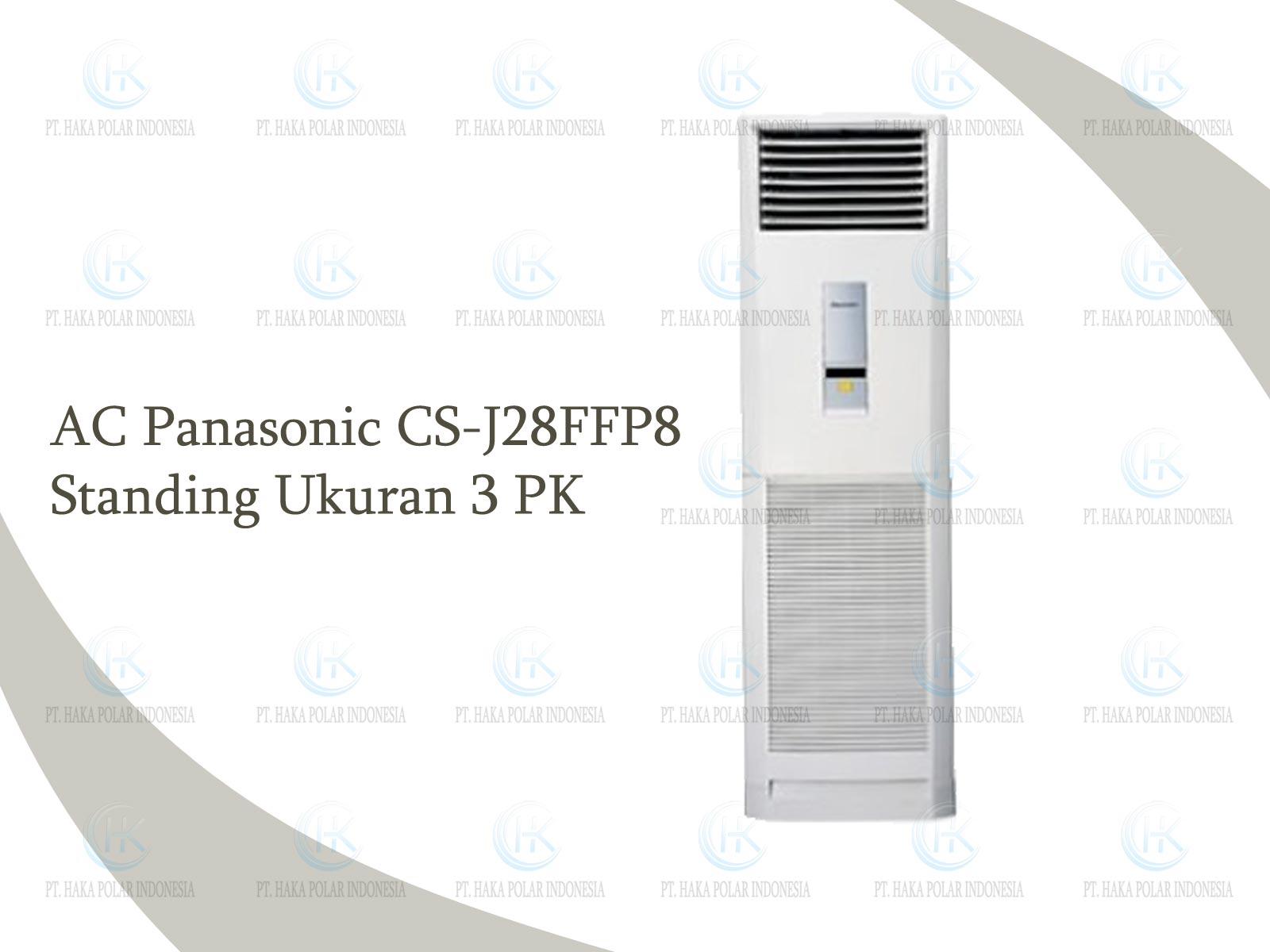 Jual AC Panasonic CS-J28FFP8 3 PK Floor Standing R410a