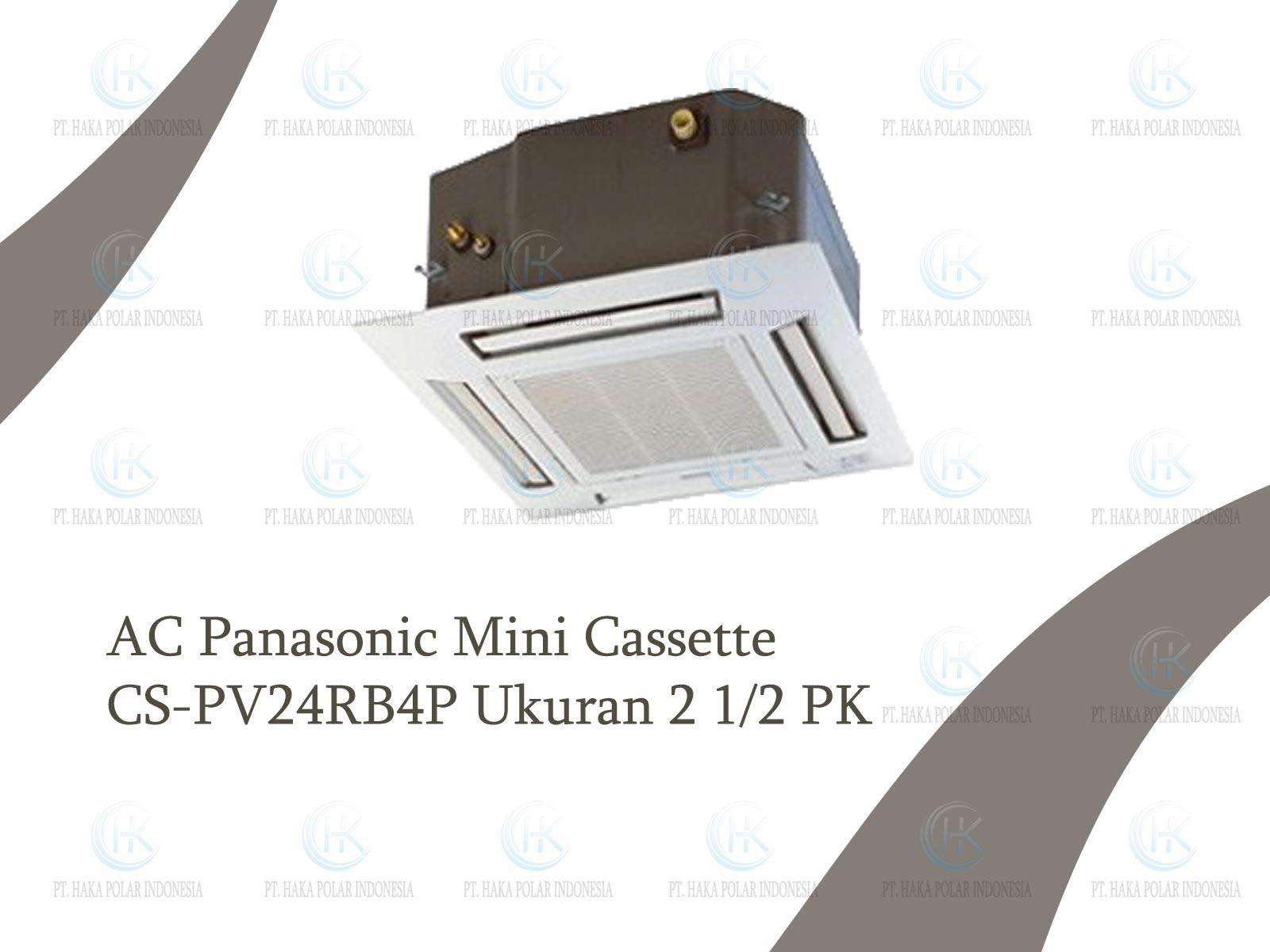 Jual AC Panasonic CS-PV24RB4P 2 1/2 PK Mini Cassette R410a