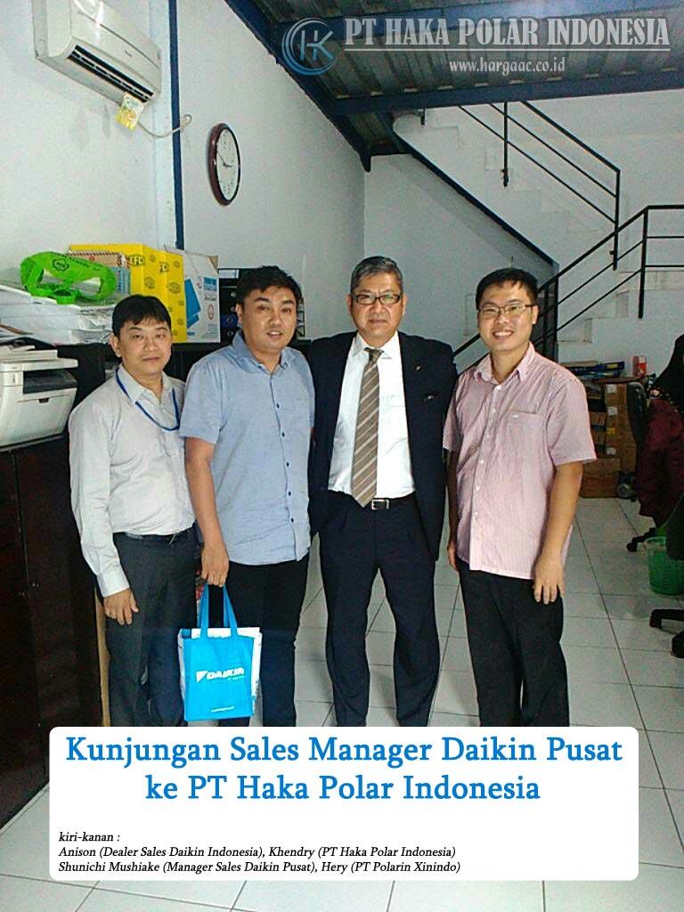 Kunjungan Sales Manager Daikin Pusat Shunichi Mushiake ke Haka Polar Indonesia