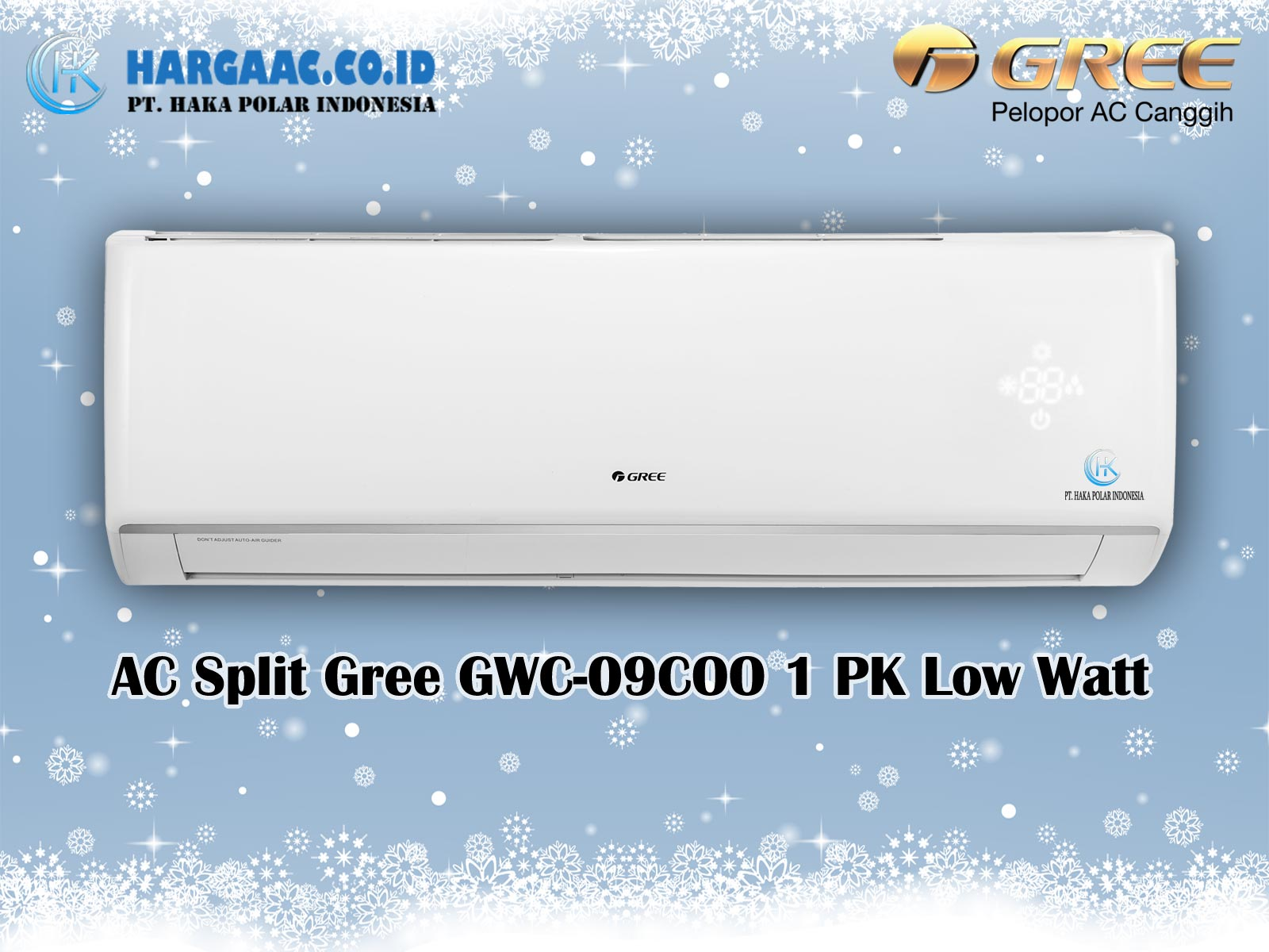 Harga Jual AC Split Gree GWC-09COO 1 PK Low Watt
