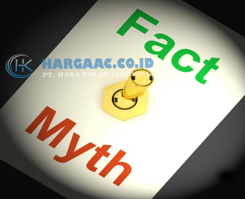 fakta dan mitos tentang ac