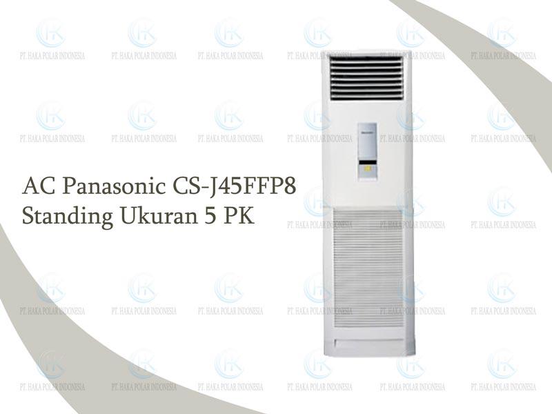 Jual AC Panasonic CS-J45FFP8 5 PK Floor Standing R410a
