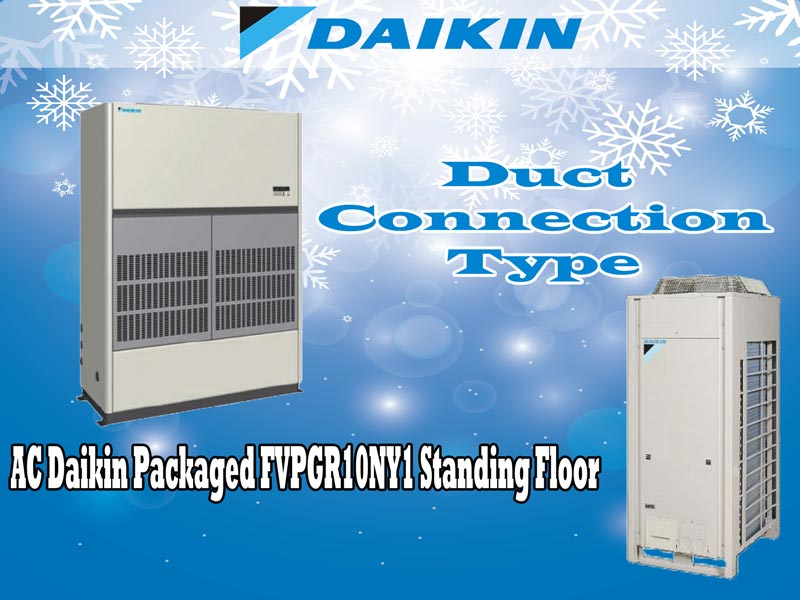Harga Jual AC Daikin Packaged FVPGR10NY1 10 PK Standing Floor