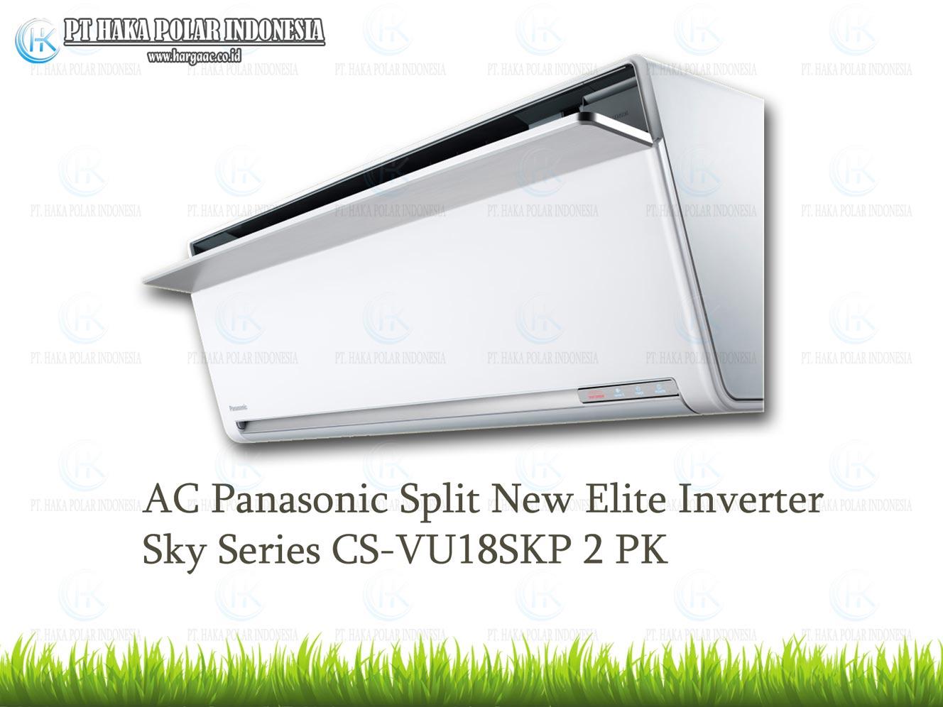 AC Panasonic CS VU18UKP 2 PK Split New Elite Inverter Sky Series Malaysia R32